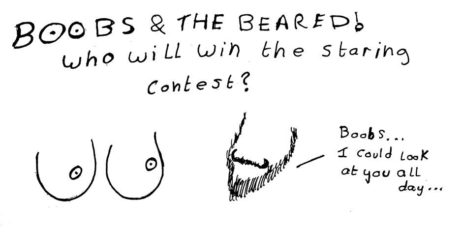 Boobs & The Beard 1
